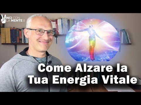 Come alzare la tua energia vitale!