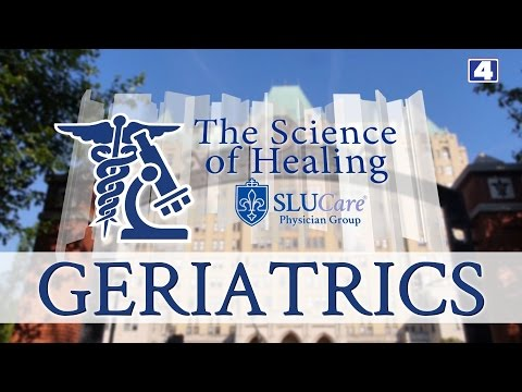 The Science of Healing: Geriatrics