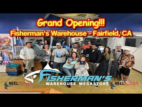 Fisherman's Warehouse | Fairfield | Grand Opening | Reel Ninja
