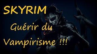 Skyrim  Guérir du vampirisme