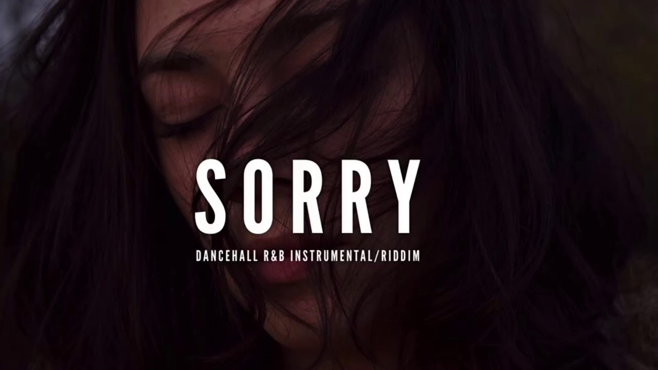 Dancehall R&B Instrumental 2018 ''SORRY  RIDDIM