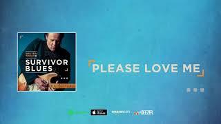 Walter Trout - Please Love Me (Survivor Blues) 2019
