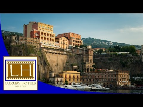 Luxury Hotels - Excelsior Vittoria - Sorrento