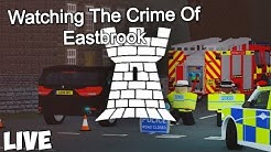 Watching The Crime Of Eastbrook