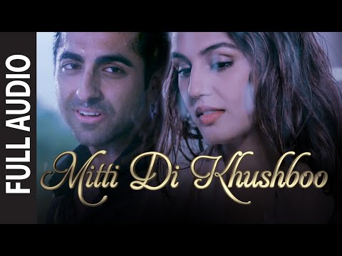 'Mitti Di Khushboo' FULL AUDIO Song |...