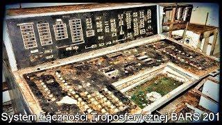 System Łącznośći Troposferycznej BARS 201 |Urbex #139|