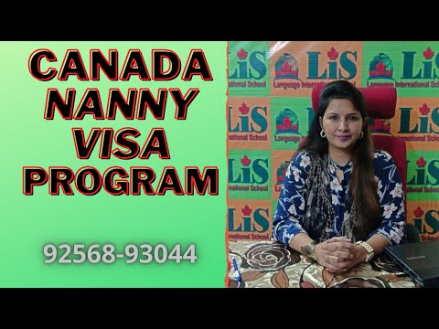 Easy Way To Go Canada | Get PR By Nanny Visa | Live In Caregiver 2020|      LIS NANNY | 9256893044
