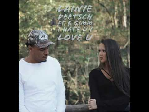 I hate you I love  you  (Cover audio ) (lainie deetsch ft .B.simm)