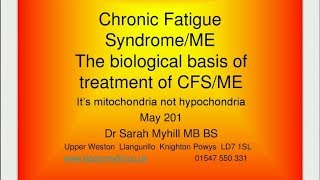 Clinical management of chronic fatigue syndrome (CFS/ME) by Dr Sarah Myhill