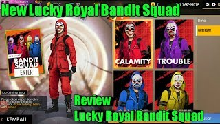 New Lucky Royal Bandit Squad Free Fire | Garena Free Fire