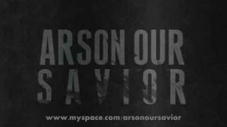 Watch Arson Our Savior Hollows video