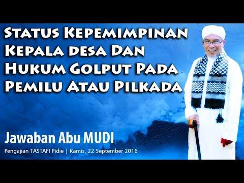 Status Kepemimpinan Kepala Desa Dan Hukum Golput Dalam Pemilu atau Pilkada ~Abu MUDI