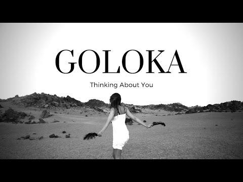 Goloka Thinking About You