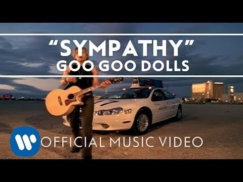 "Goo Goo Dolls - ""Sympathy"" [Official Music Video]"