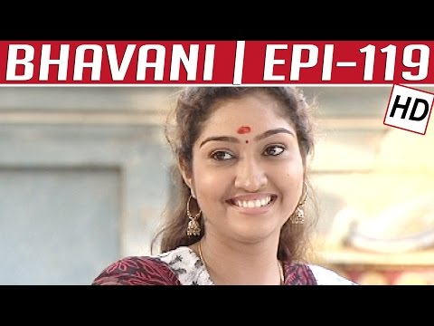 Bhavani | Epi 119 | Tamil TV Serial