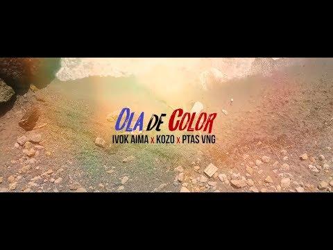 IVOK AIMA x KOZO x PTAS VNG - Ola de Color [VIDEO OFICIAL]