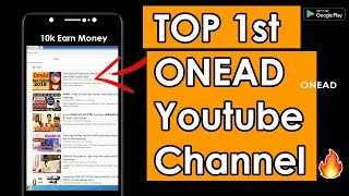 Top 1st OneAD Yotube Channel | OneAD Topers | Onead Top Earn Google | onead Earn Topers | Onead