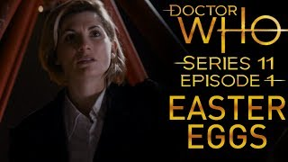 The Woman Who Fell to Earth: EASTER EGGS & REFERENCES | Doctor Who Series 11