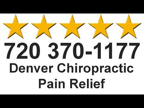 Denver Chiropractic Pain Relief