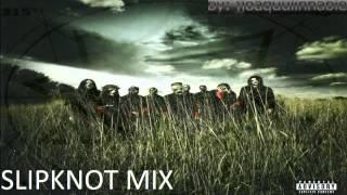 Slipknot - Mix