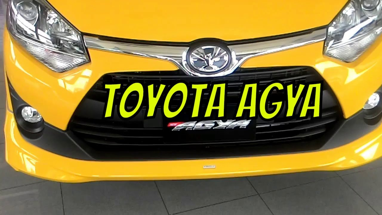 2017 Toyota Agya Exterior Car Review YouTube
