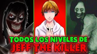 TODOS los NIVELES de PODER de JEFF THE KILLER / Nivel Creepypasta