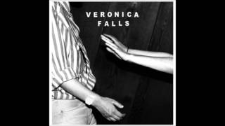 "Veronica Falls ""Buried Alive"""