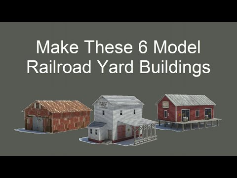 Make These Scale Model Railroad Yard Buildings