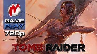 ▶ Tomb Raider (2013) - Начало игры / First Gameplay
