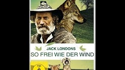 Jack London So frei wie der Wind