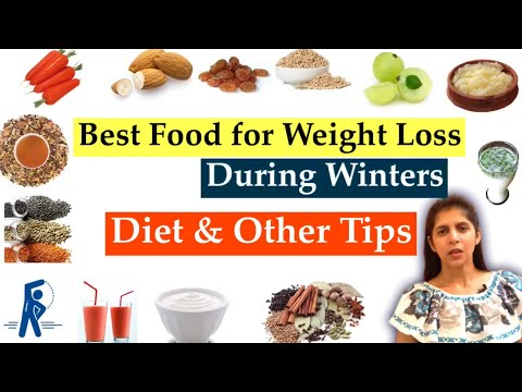 Best Food for Weight Loss | For Winters | Diet & Other Tips to Lose Weight During Winters | Hindi