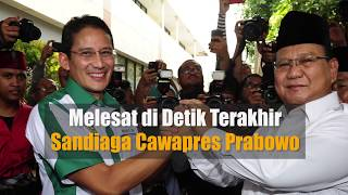Download Video Melesat di Detik Terakhir Sandiaga Cawapres Prabowo MP3 3GP MP4
