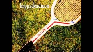 Happydeadmen - Feels Like Heaven  (Game, Set, Match )   1993
