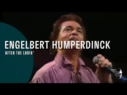 Engelbert Humperdink - After The Lovin' (Engelbert Live) Mp3