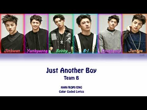 Team B (iKON) - Just Another Boy (Color Coded Lyrics) [HAN/ROM/ENG]