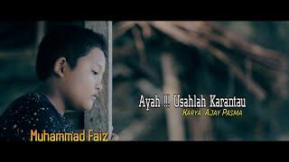 Gambar cover AYAH !!! USAHLAH KARANTAU - MUHAMMAD FAIZ