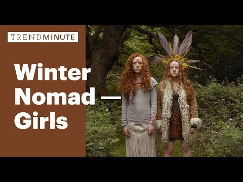 Trend Minute: Winter Nomad - Girls