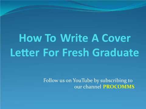 How To Write A Cover Letter For Fresh Graduate | Cover Letter For Fresh Graduate Without Experience
