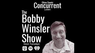 Bobby Winsler Show   June 15, 2021
