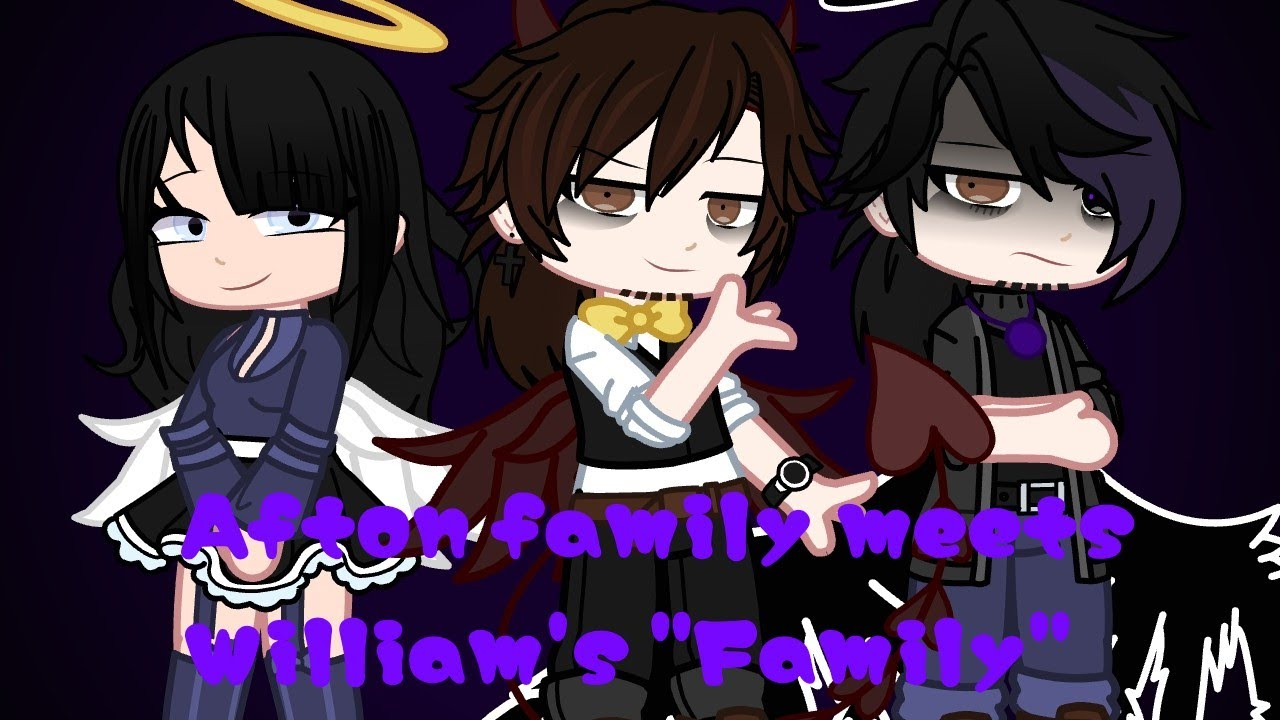 """Download Afton family meets William's""""Family""""