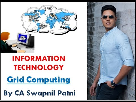 CA IPCC IT  Grid Computing By CA Swapnil Patni For May 2017
