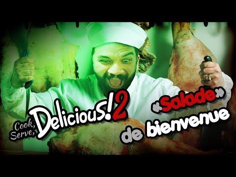 """COOK, SERVE, DELICIOUS 2 ! - """"Salade"""" de Bienvenue"""