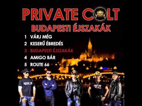Private Colt - Budapesti éjszakák  Teljes album