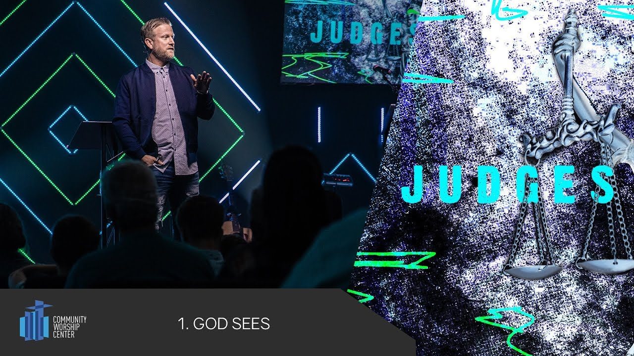 God Sees | Judges | Pastor Keith Deal
