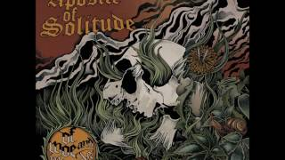 Apostle of Solitude - Of Woe and Wounds (2014 - Full LP)
