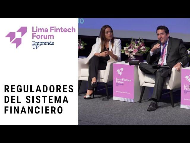 Lima Fintech Forum 2019 - Día 1 - Reguladores del Sistema financiero