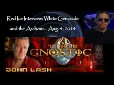 John Lamb Lash -  White Genocide and the Archontic Infection (Red Ice Radio)