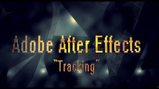 Adobe After Effects 14: Tracking (Motion Track)