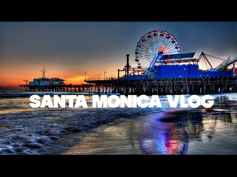 Santa Monica Vlog