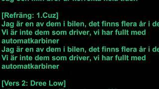 1.CUZ Ft DREE LOW - Bilen lyrics